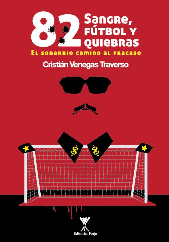 lector 82 sangre futbol quiebras cristian venegas